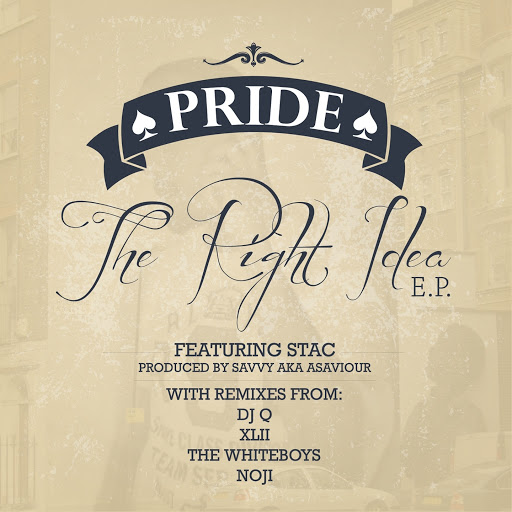 Pride альбом The Right Idea EP [feat. Stacc]