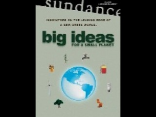 all TV Documentary big ideas for a small planet