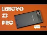 Обзор смартфона - Lenovo Vibe Z2 Pro (K920) (2014)