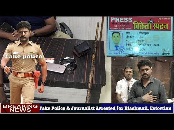 Fake Police Reporter Arrested for Blackmail, Extortion in Nallasopara