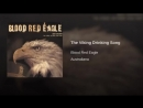 Blood Red Eagle - The Viking Drinking Song
