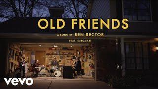 Ben Rector - Old Friends (Official Video)