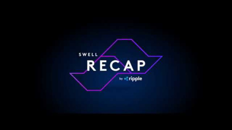 Swell by Ripple - Recap