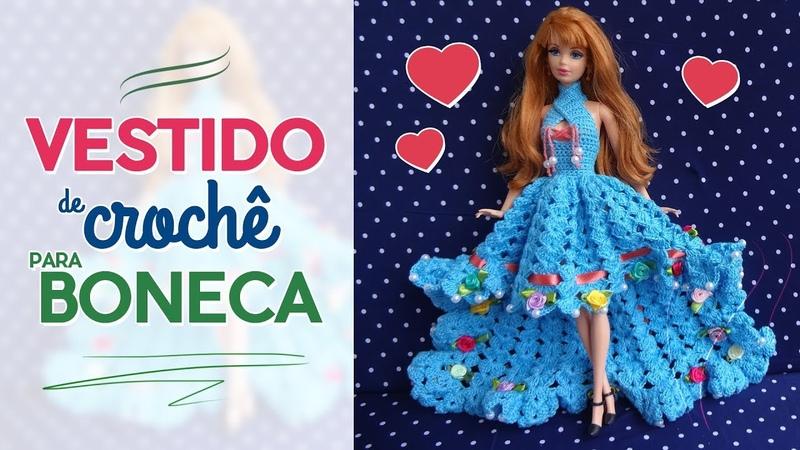 Vestido para boneca em crochê | Raquel Gaúcha