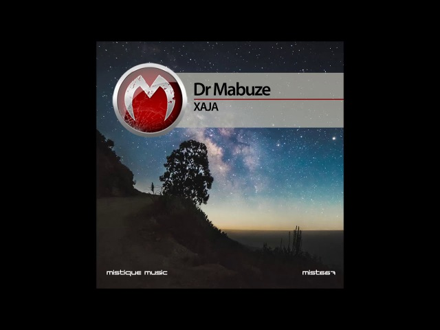 Dr Mabuze - Xaja 1 (Original Mix)