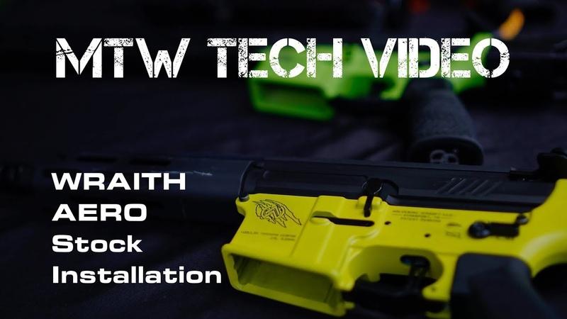 What the Tech!! MTW Series WRAITH Aero Stock Installation