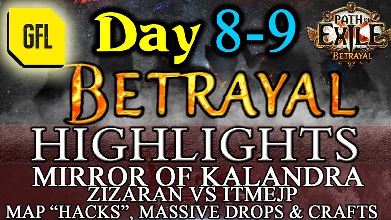 Path of Exile 3.5: BETRAYAL DAY 8-9 Highlights Zizaran VS itmeJP, MASSIVE DROPS AND CRAFT and more