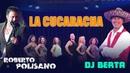 Balli di gruppo LA CUCARACHA DJ BERTA ROBERTO POLISANO Nuovo tormentone line dance 2017