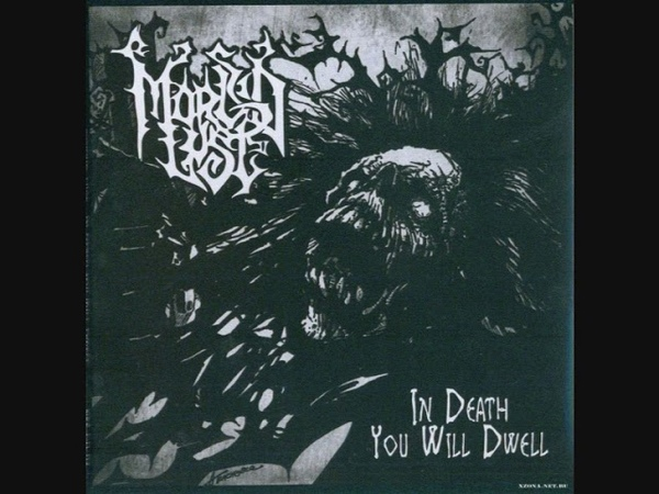 Morbid Lust In Death You Will Dwell Re released 1992 2010