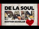 De La Soul - Pain (Rhythm Scholar Heart Attack Remix) [720p]