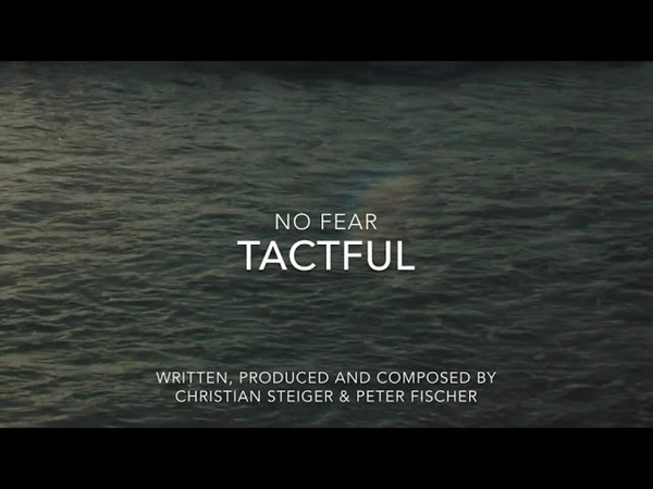 Tactful - No Fear ▶ Chill2Chill