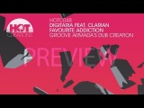 'Favourite Addicition' (Groove Armada's Dub Creation) - Digitaria feat. Clarian (Preview)