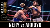 Nery vs Arroyo HIGHLIGHTS March 16, 2019 - PBC on FOX PPV