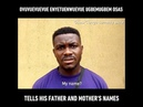 Osas Tells His Father and Mother's Names