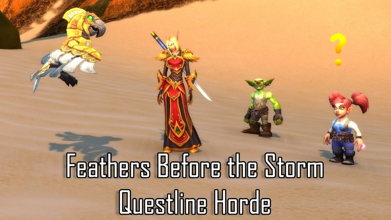 Feathers Before the Storm Questline - Horde