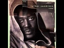 Luther Vandross Now That I Have You( ♥ best'of redouane75 ♥ )