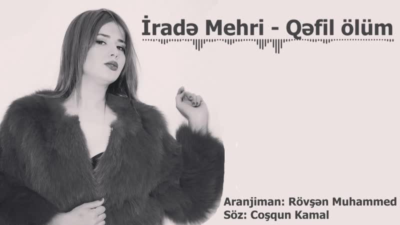 İradə Mehri - Qəfil Ölüm 2016
