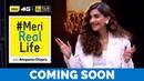 Meri Real Life   Sonam Kapoor Promo   Idea 4G   Anupama Chopra   Film Companion