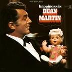 Dean Martin альбом Happiness Is Dean Martin