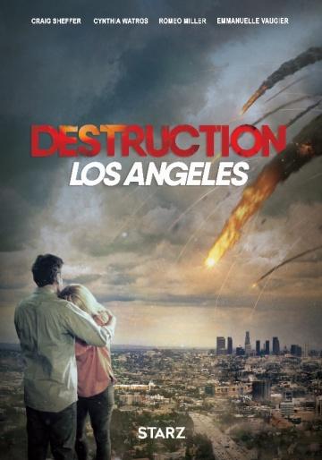 Извержение: Лос-Анджелес  (Destruction Los Angeles) 2017 смотреть онлайн