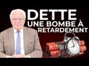 DETTE Une Bombe à Retardement