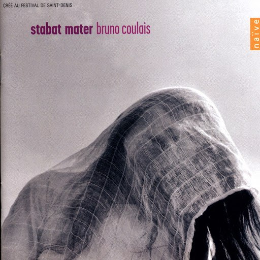 Bruno Coulais альбом Bruno Coulais: Stabat Mater