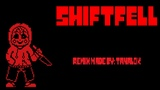 (Undertale AU) Shiftfell - M.E.G.A.L.O.G.L.A.M.O.U.R (EXTENDED)