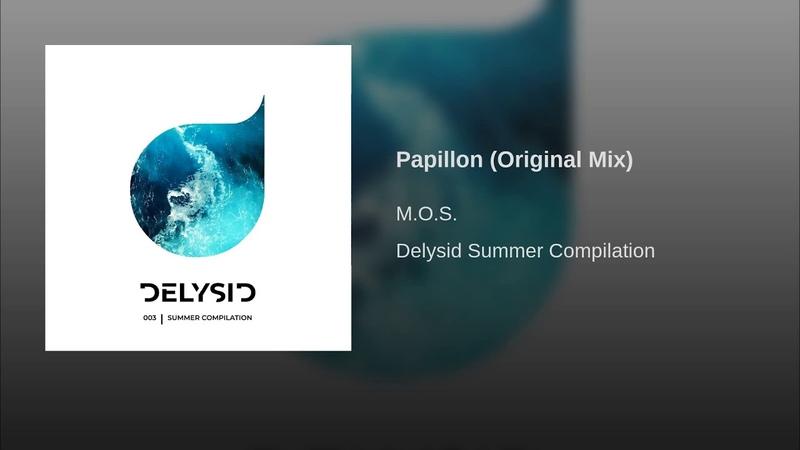 Papillon (Original Mix)