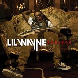 Lil' Wayne альбом Rebirth