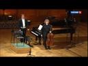 А. Князев и Н. Луганский - Франк Соната для виолончели и фортепиано ля мажор БЗК, 2015
