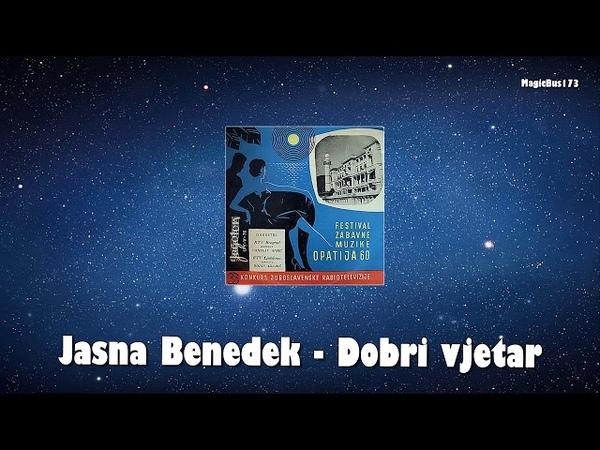 Jasna Benedek - Dobri vjetar (Opatija, 1960)