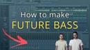 How to make FUTURE BASS/CHILL LIKE CHAINSMOKERS - FL Studio
