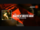 Machete meets Nick 2019 This is Our 2k19 (Rave On) #Periscope #Techno #music
