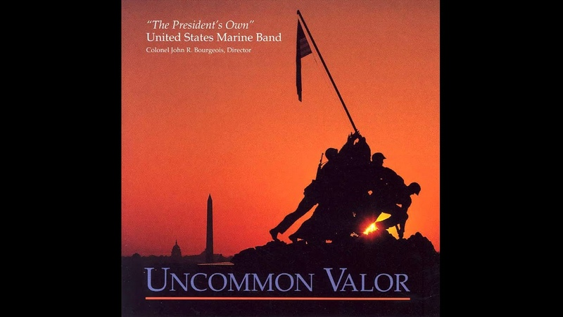 BARBER Commando March - The President's Own U.S. Marine Band