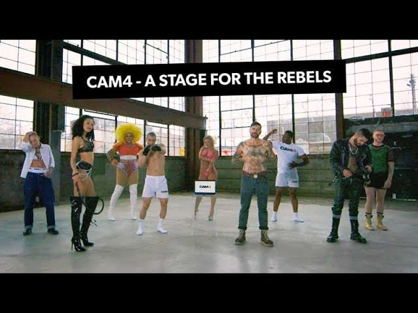 CAM4 A stage for the rebels the rule breakers and the show stoppers