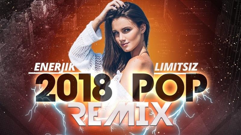 2018 Türkçe Pop Müzik 🎶🎵Yeni Pop Şarkılar Remix 2018 🎶🎵