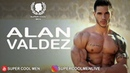SUPER COOL MEN ALAN VALDEZ MODEL FITNESS MEXICO