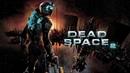 Запись стрима 18.09.2018 Dead Space 2