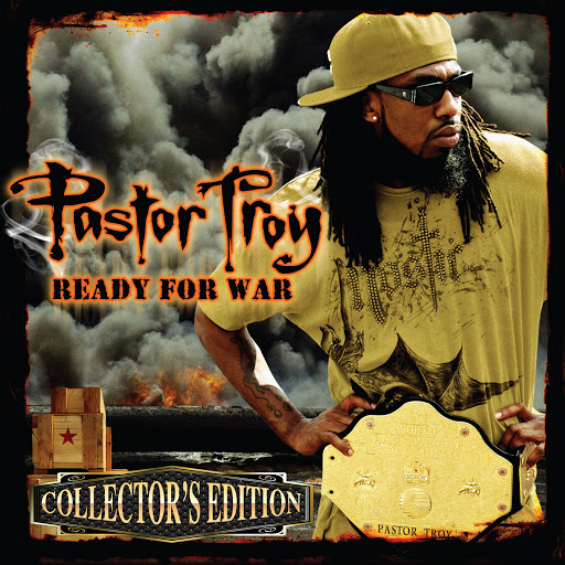 Pastor Troy альбом Ready For War (Collector's Edition)