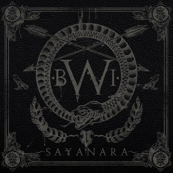 Новый альбом SAYANARA - BWI (2012)