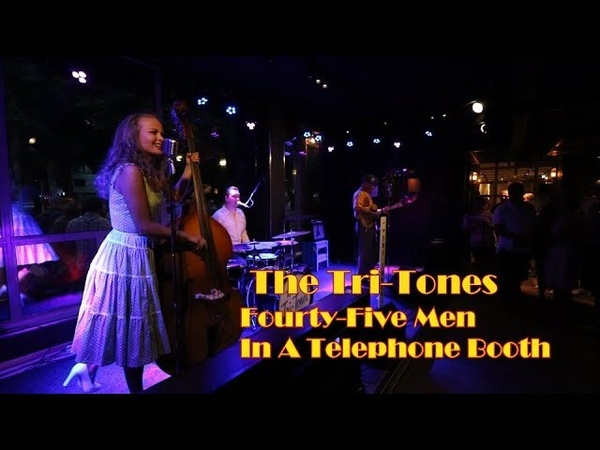 The Tri-Tones - Fourty-Five Men In A Telephone Booth