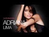Adriana Lima - Sexiest Woman Alive   2013 HD