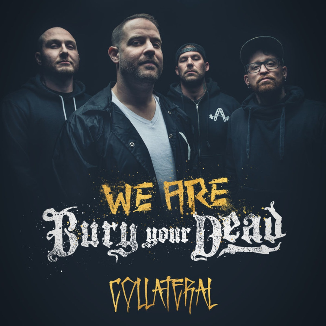 Bury Your Dead - Collateral [Single] (2019)