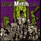 Misfits альбом Earth A.D. / Die, Die My Darling