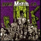 Misfits альбом Earth A.D. / Die, Die My Darling