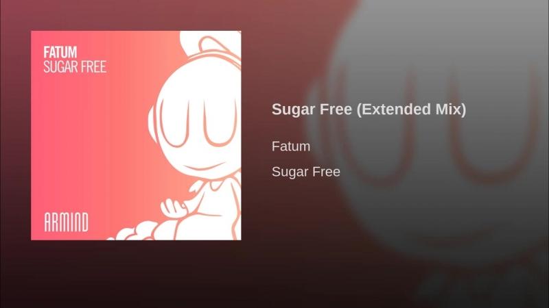 Fatum - Sugar Free (Extended Mix)