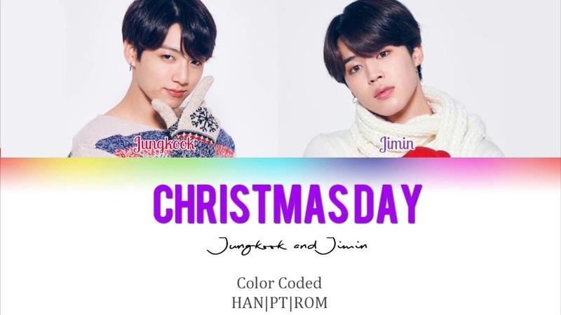 BTS (Jimin Jungkook) – Christmas Day ♡♡ Legendado PT-BR (HAN|PT|ROM) Lyrics by: Izzy