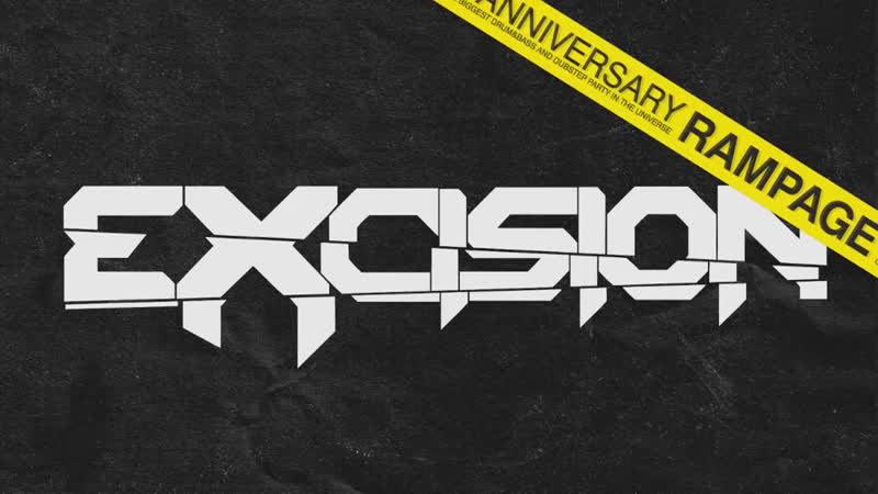 Rampage presents… Excision