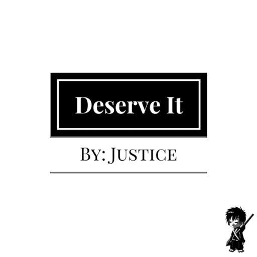 Justice альбом Deserve It