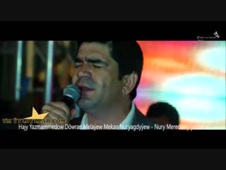 Hajy-Yazmammedow-Dowran-Melayew-Mekan-Nuryagdyyew-.mp4